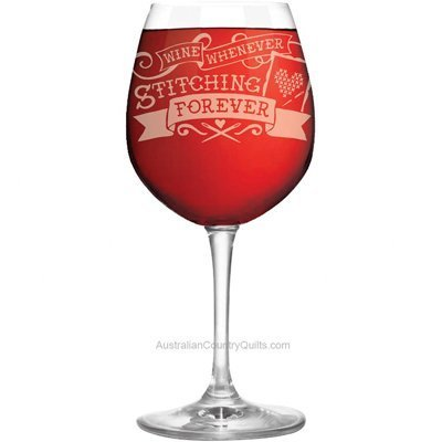 Wine Glass Wine Whenever Stitching Forever